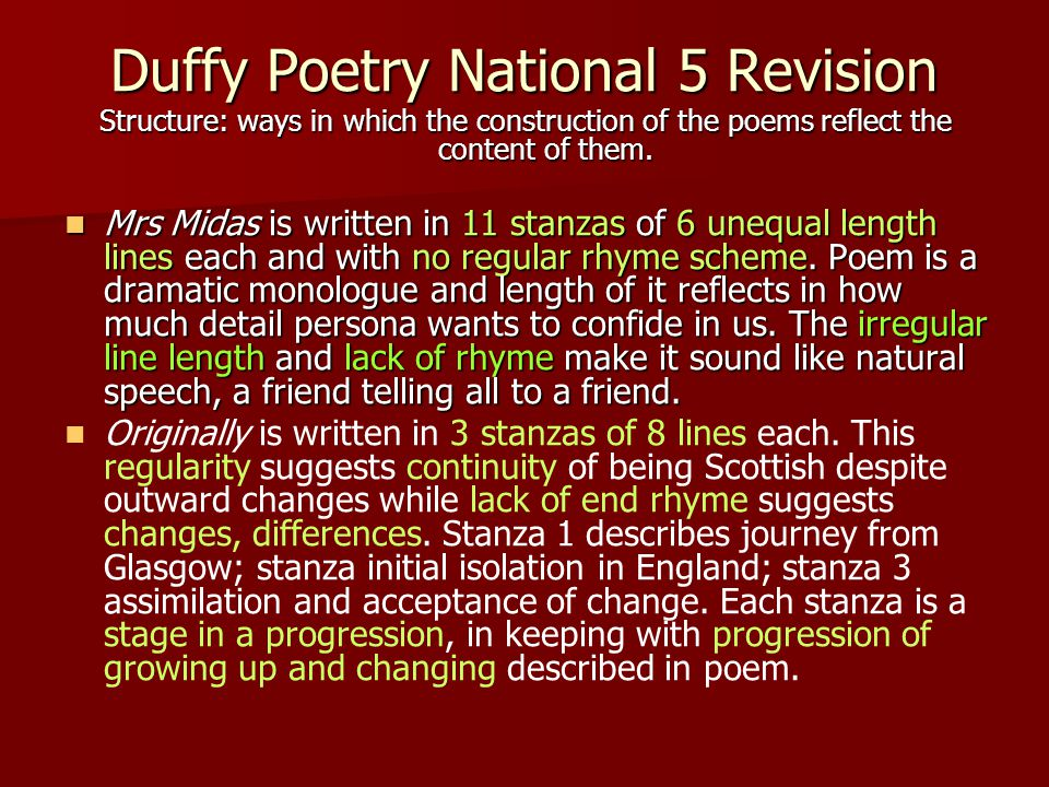 Duffy Poetry National 5 Revision Structure: ways in which the construction of the poems reflect the content of them. Mrs Midas is written in 11 stanza