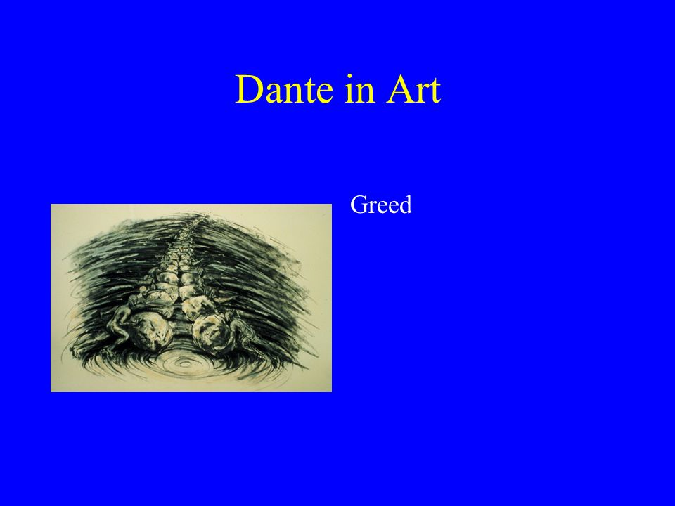 Dante in Art Greed
