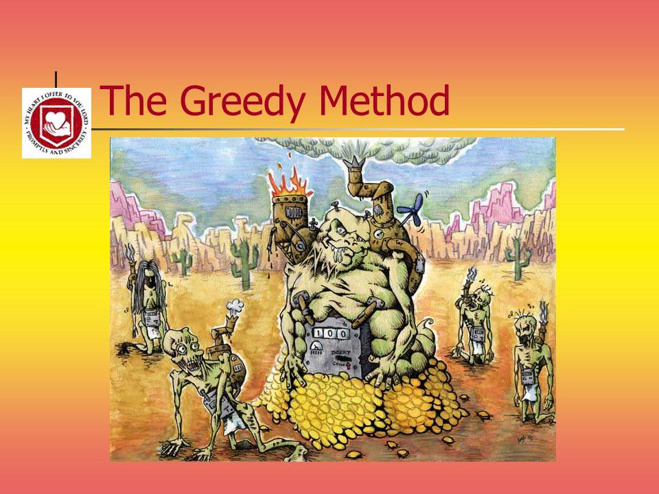 The Greedy Method