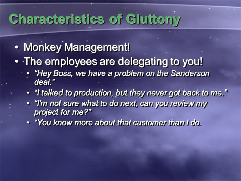 "Characteristics of Gluttony Monkey Management!Monkey Management! The employees are delegating to you!The employees are delegating to you! ""Hey Boss, w"