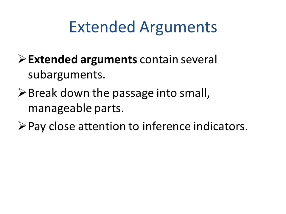 Extended Arguments  Extended arguments contain several subarguments.