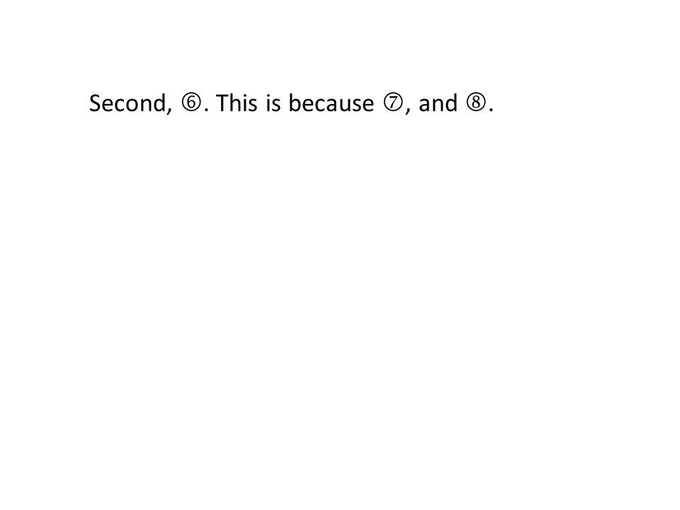 Second, . This is because , and .