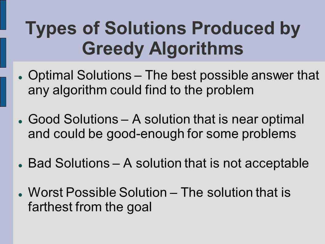 Objective Function The objective function determines the value of your current solution This value can be used to determine if the solution satisfies the requirements or if a member of the candidate set is feasible.