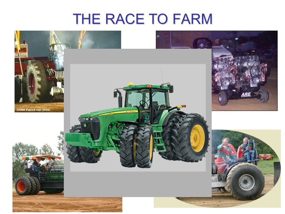 THE RACE TO FARM