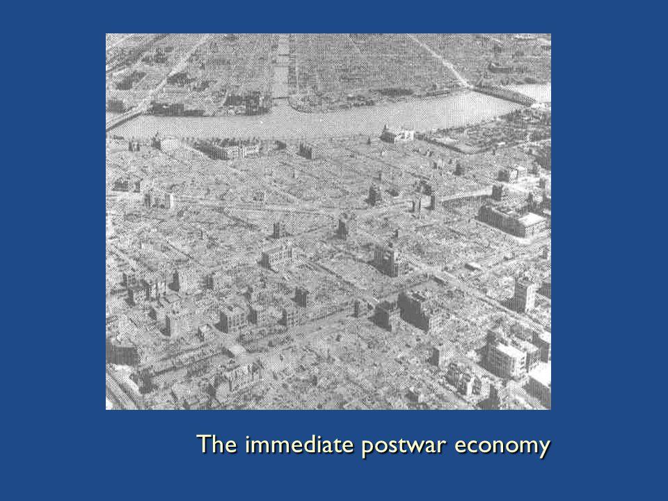 The immediate postwar economy