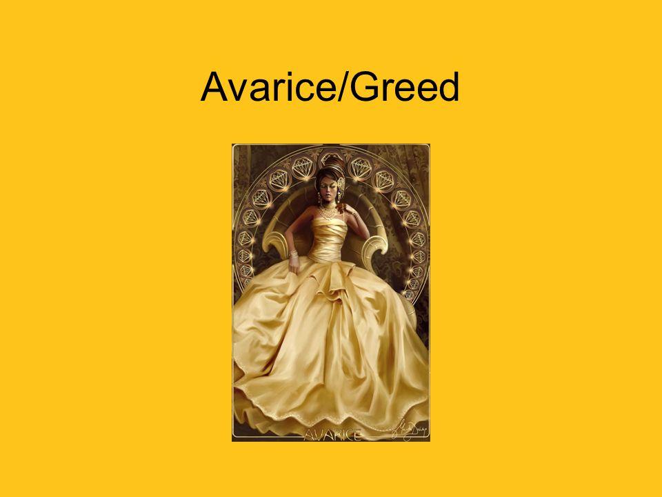 Avarice/Greed