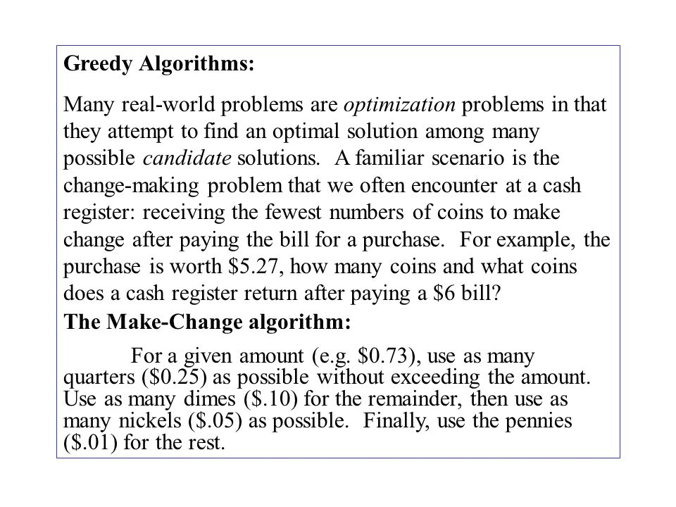 Example: To make change for the amount x = 67 (cents).