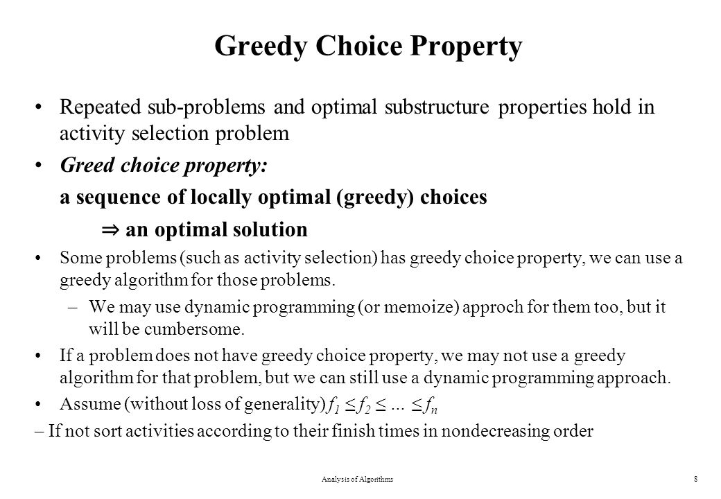 Greedy Choice Property in Activity Selection Analysis of Algorithms9