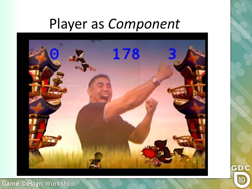 Player as Component