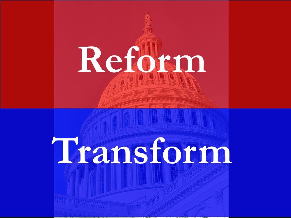 Reform Transform