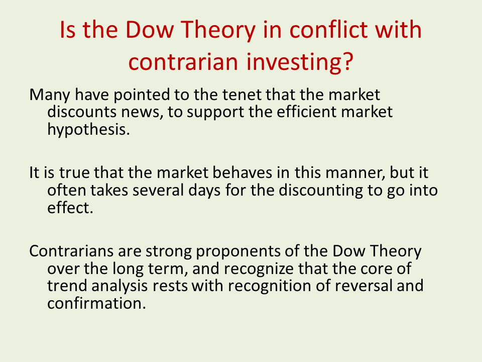 Is the Dow Theory in conflict with contrarian investing.