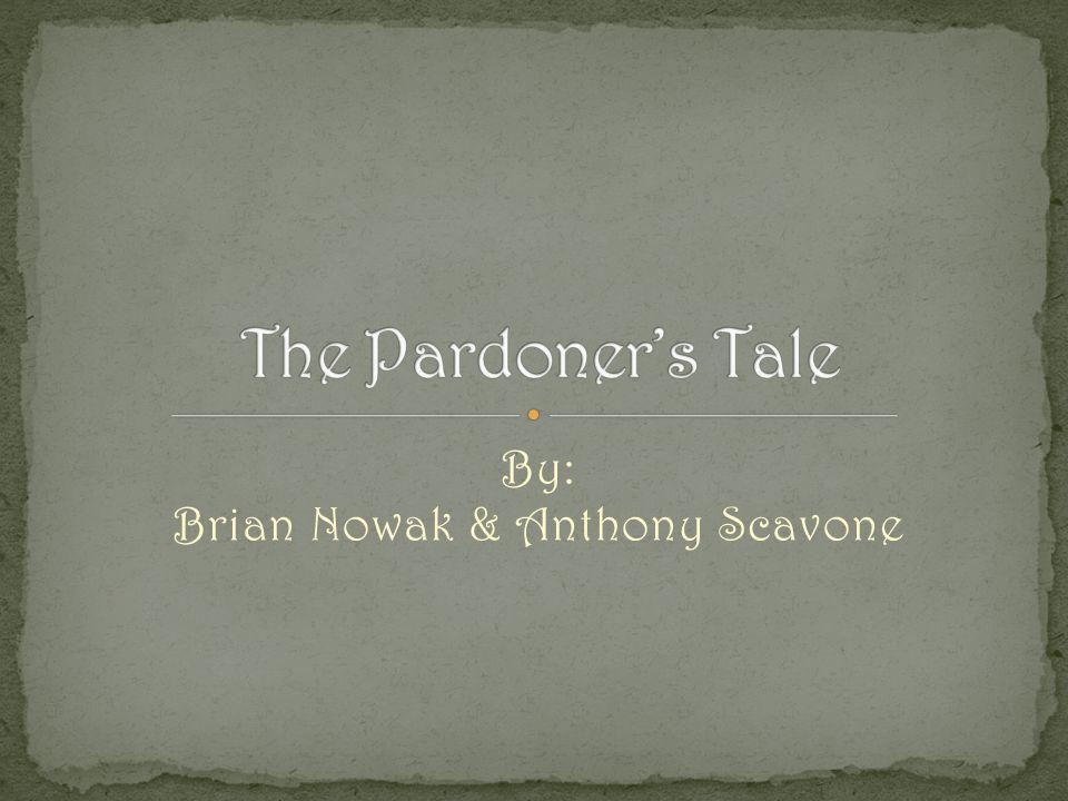 By: Brian Nowak & Anthony Scavone