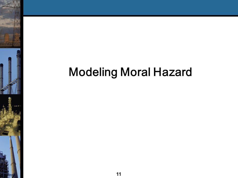 11 Modeling Moral Hazard