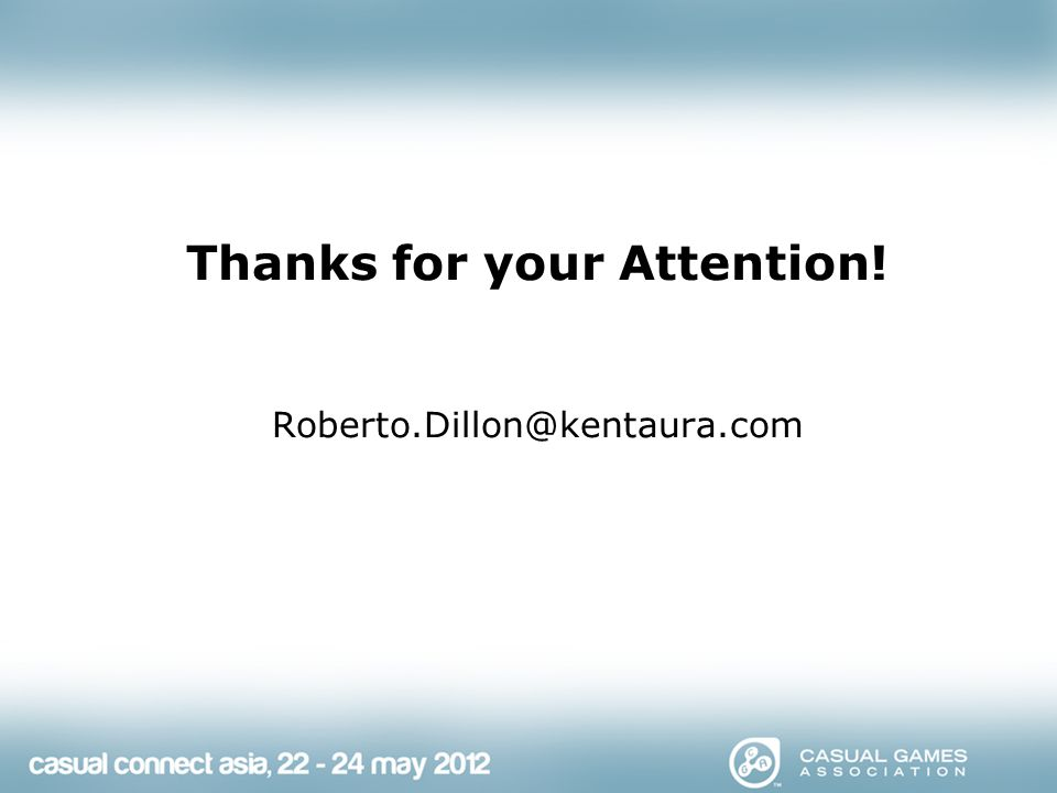 Thanks for your Attention! Roberto.Dillon@kentaura.com