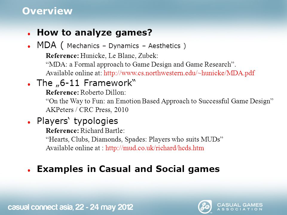 Overview How to analyze games.