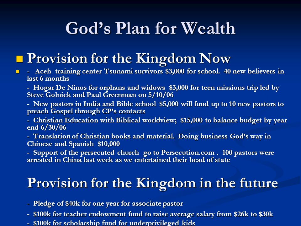 God's Plan for Wealth Provision for the Kingdom Now Provision for the Kingdom Now - Aceh training center Tsunami survivors $3,000 for school.