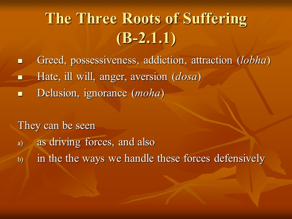 The Four Mara's (B-2.1.2) 1 Devaputra mara (pleasure-avoidance) 1 Devaputra mara (pleasure-avoidance) 2 Skandha mara (back to `old self') 2 Skandha mara (back to `old self') 3 Klesha mara (emotional heat) 3 Klesha mara (emotional heat) 4 Yama mara (life-death anxiety) 4 Yama mara (life-death anxiety)