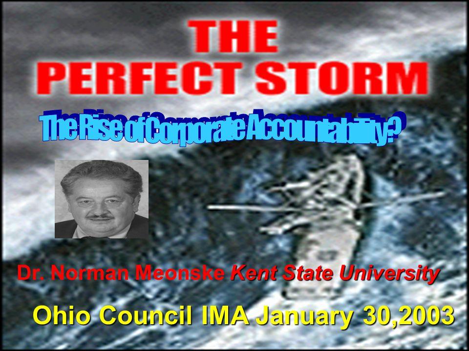 Dr. Norman Meonske Kent State University Kent State University Dr. Norman Meonske Kent State University Ohio Council IMA January 30,2003