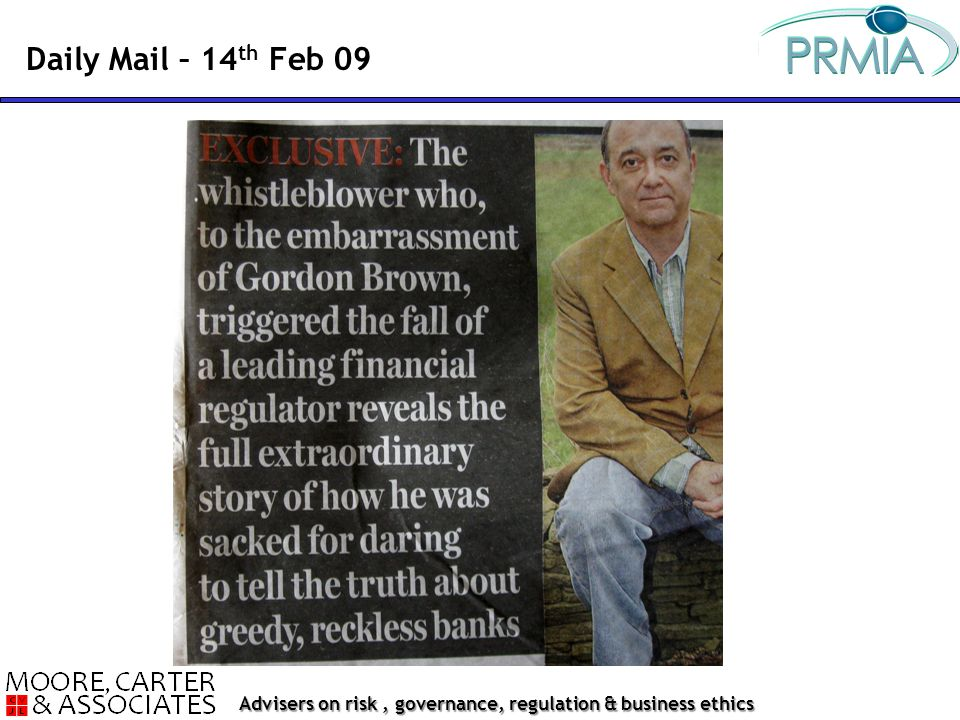 Advisers on risk, governance, regulation & business ethics Daily Mail – 14 th Feb 09