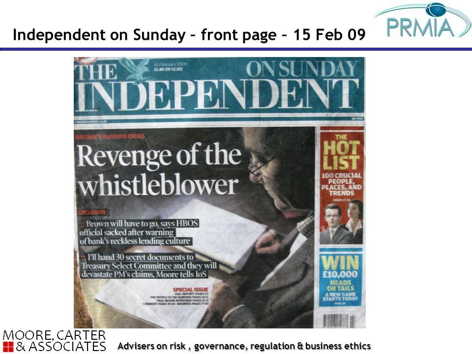 Advisers on risk, governance, regulation & business ethics Independent on Sunday – front page – 15 Feb 09