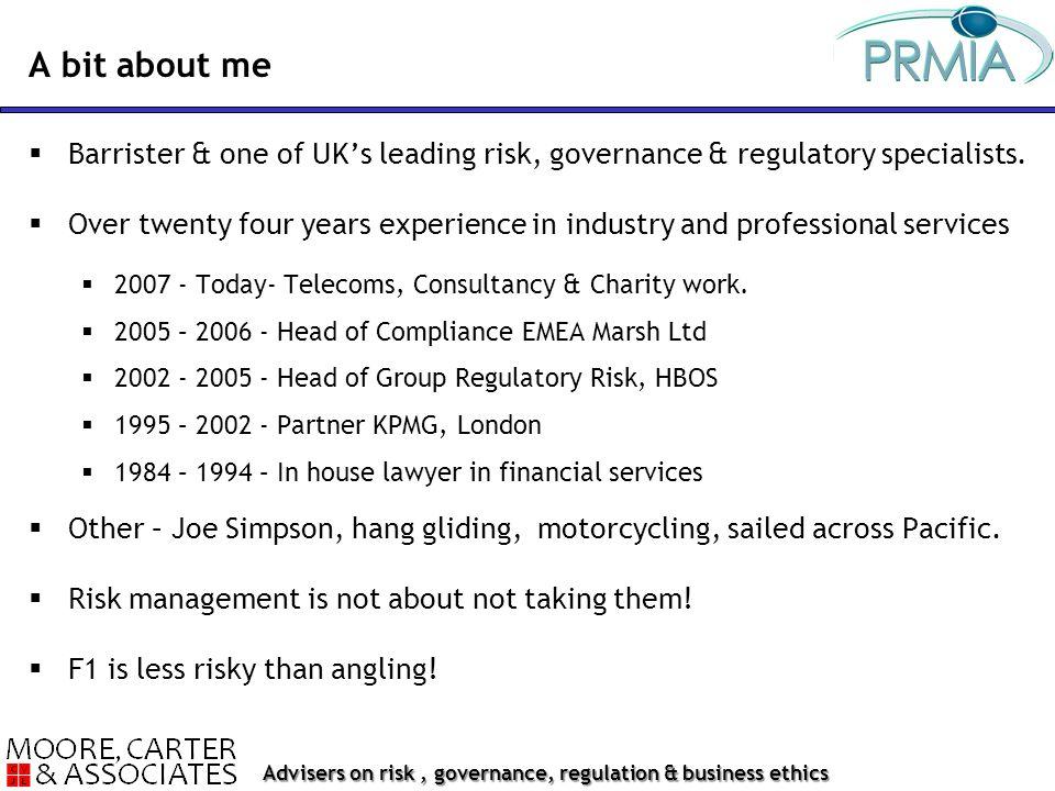 Advisers on risk, governance, regulation & business ethics  Barrister & one of UK's leading risk, governance & regulatory specialists.