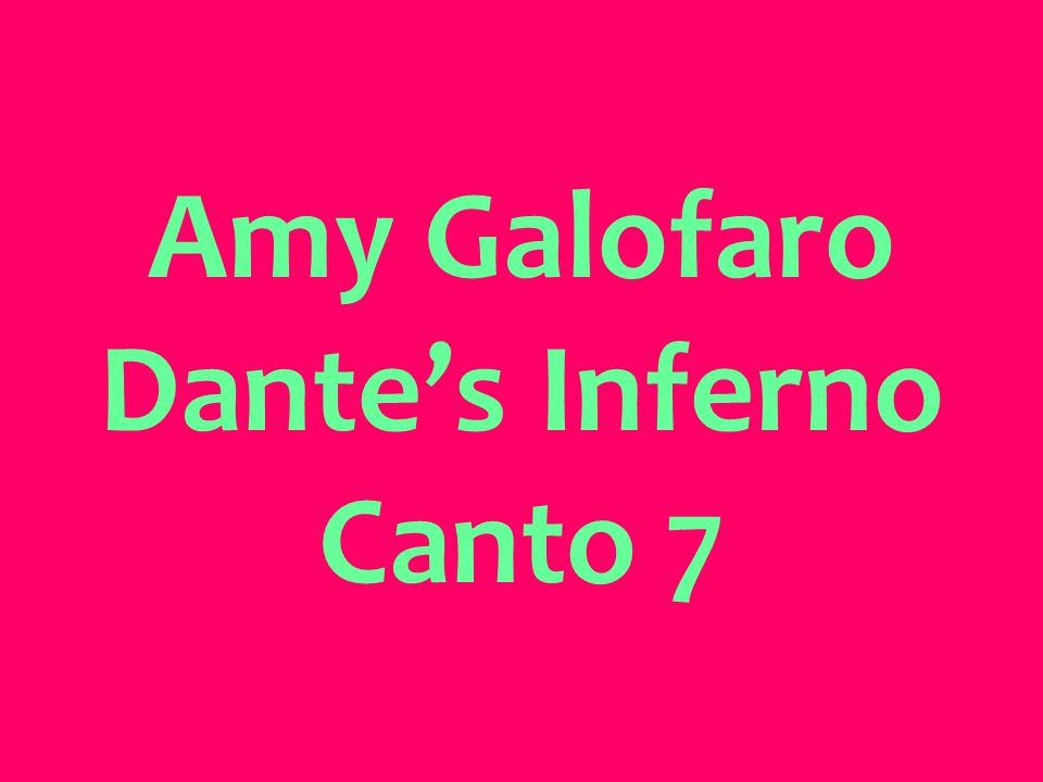 Amy Galofaro Dante's Inferno Canto 7