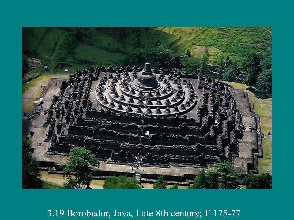 3.19 Borobudur, Java, Late 8th century; F 175-77