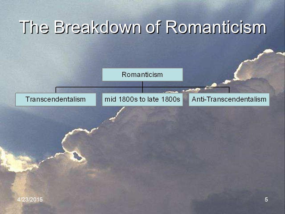 4/23/20155 The Breakdown of Romanticism