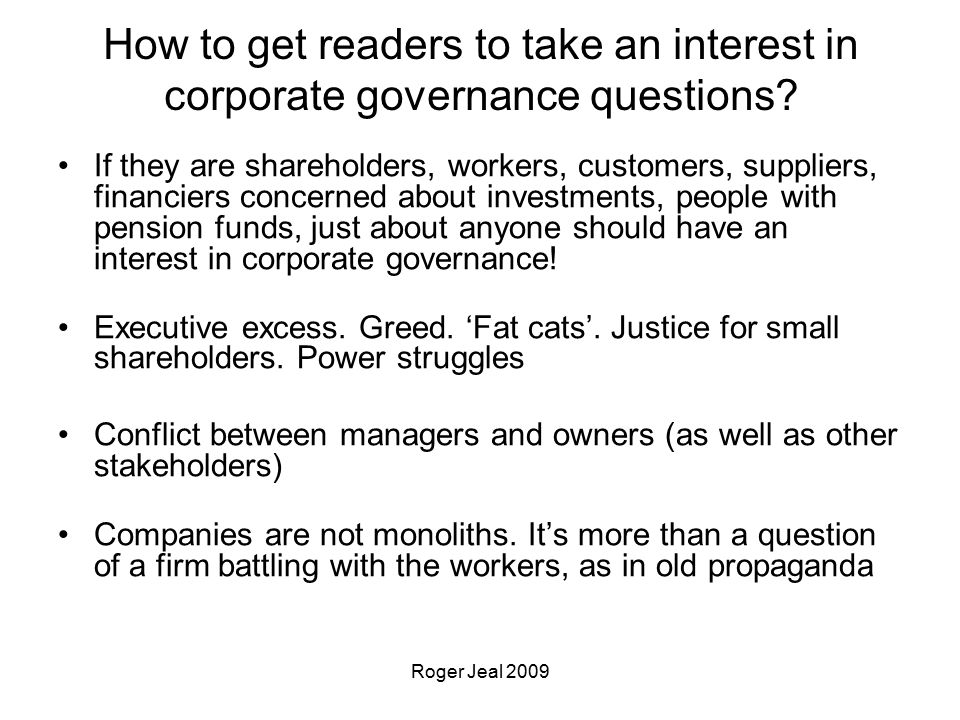 Roger Jeal 2009 How to get readers to take an interest in corporate governance questions.