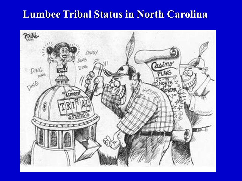 Lumbee Tribal Status in North Carolina