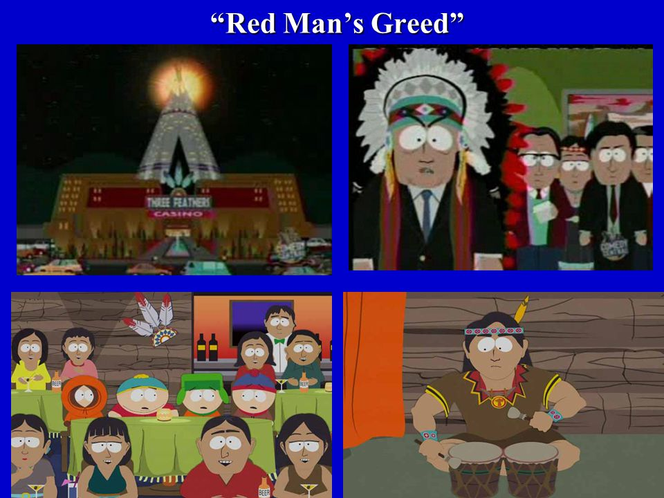 Red Man's Greed