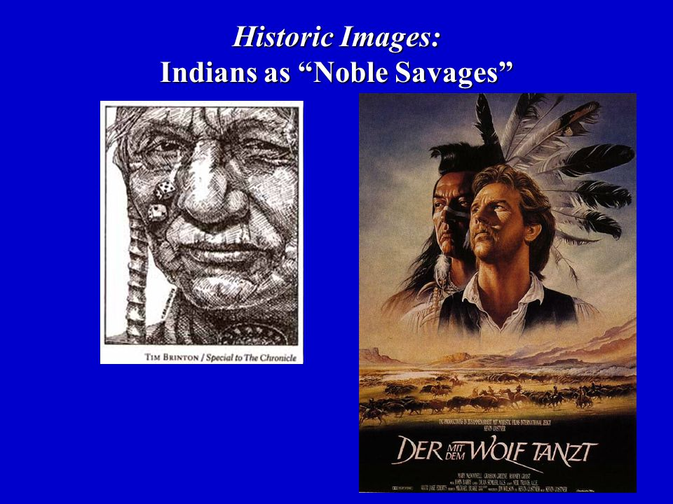 Historic Images: Indians as Noble Savages