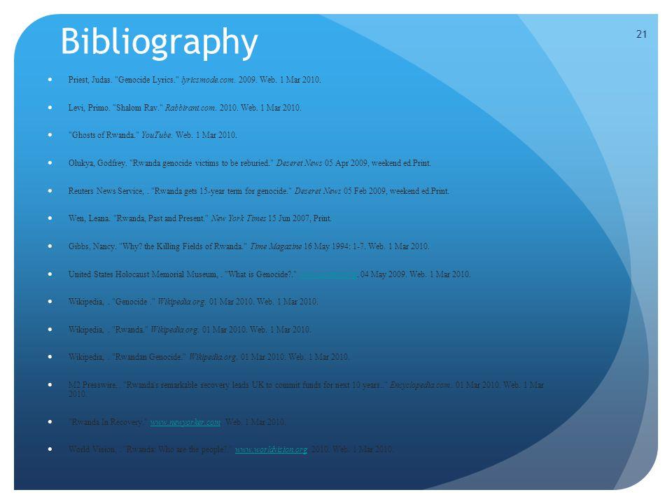 21 Bibliography Priest, Judas. Genocide Lyrics. lyricsmode.com.