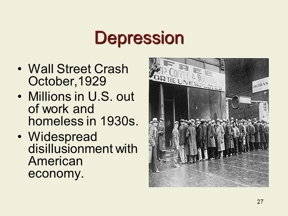 27 Wall Street Crash October,1929 Millions in U.S.