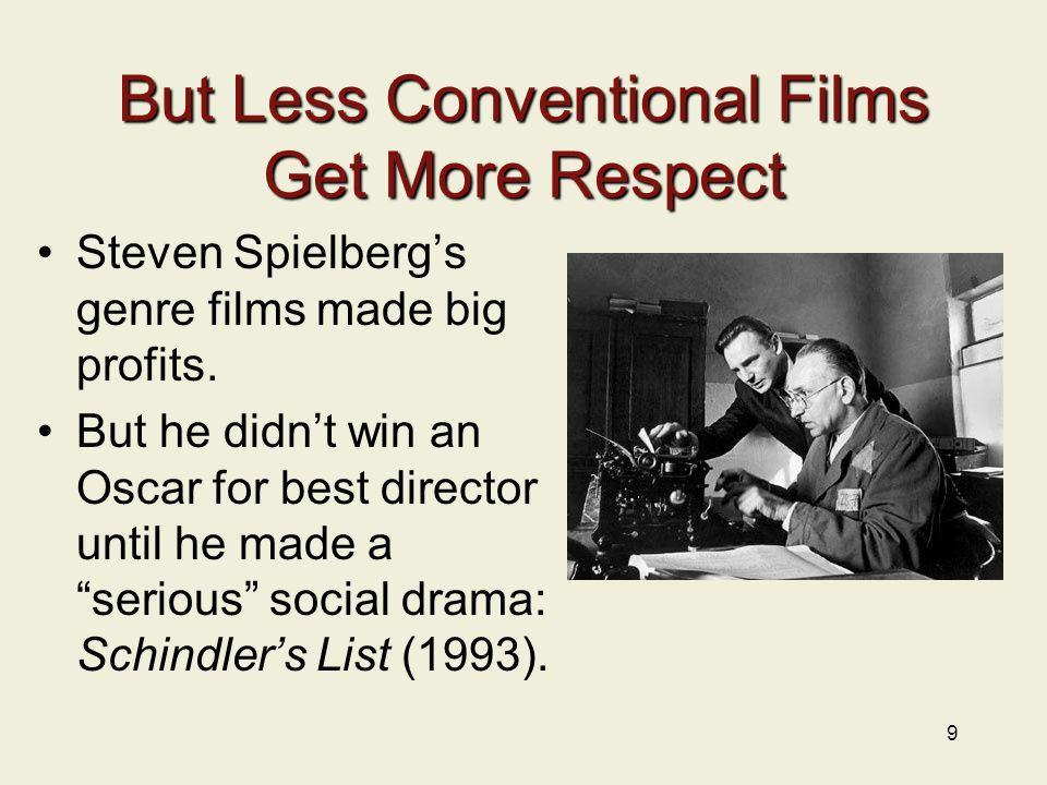 But Less Conventional Films Get More Respect Steven Spielberg's genre films made big profits.