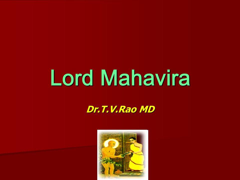 Lord Mahavira Dr.T.V.Rao MD