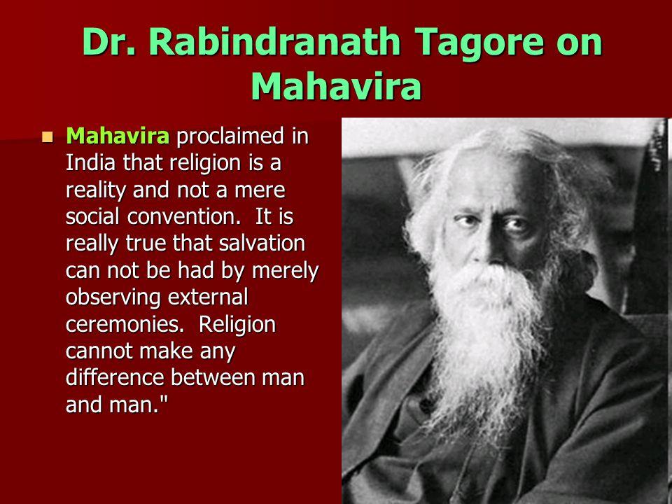 Dr. Rabindranath Tagore on Mahavira Dr.