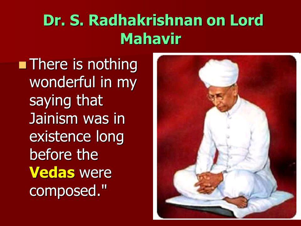 Dr. S. Radhakrishnan on Lord Mahavir Dr. S.