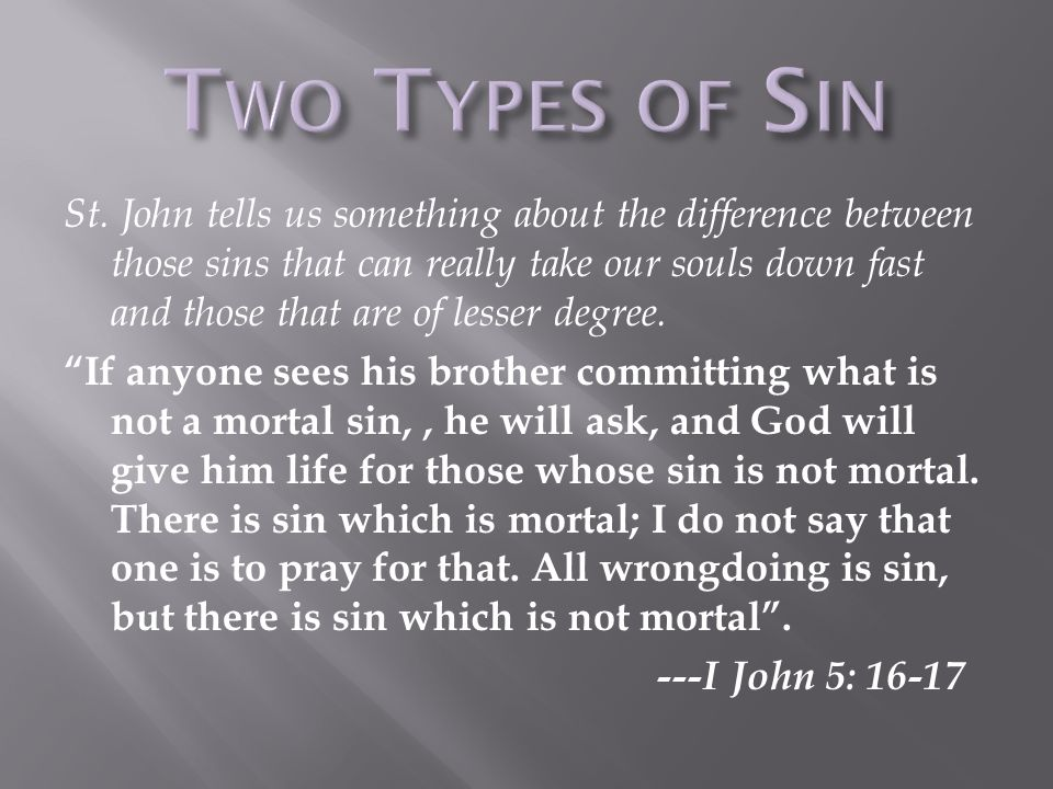 This is the sin that most resembles Satan. Pride is the excessive love of one s own excellence....