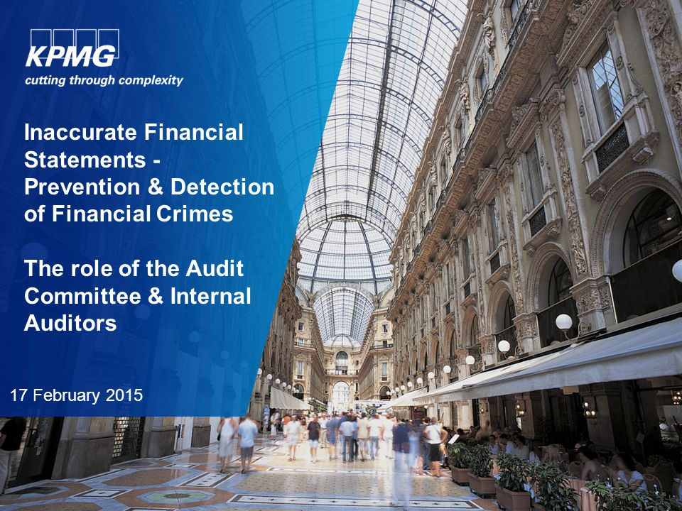 1 © 2015 KPMG Certified Auditors A.E., a Greek Societe Anonyme and a member firm of the KPMG network of independent member firms affiliated with KPMG International Cooperative ( KPMG International ), a Swiss entity.