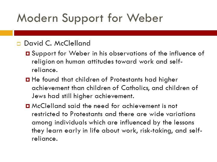 Modern Support for Weber  David C.