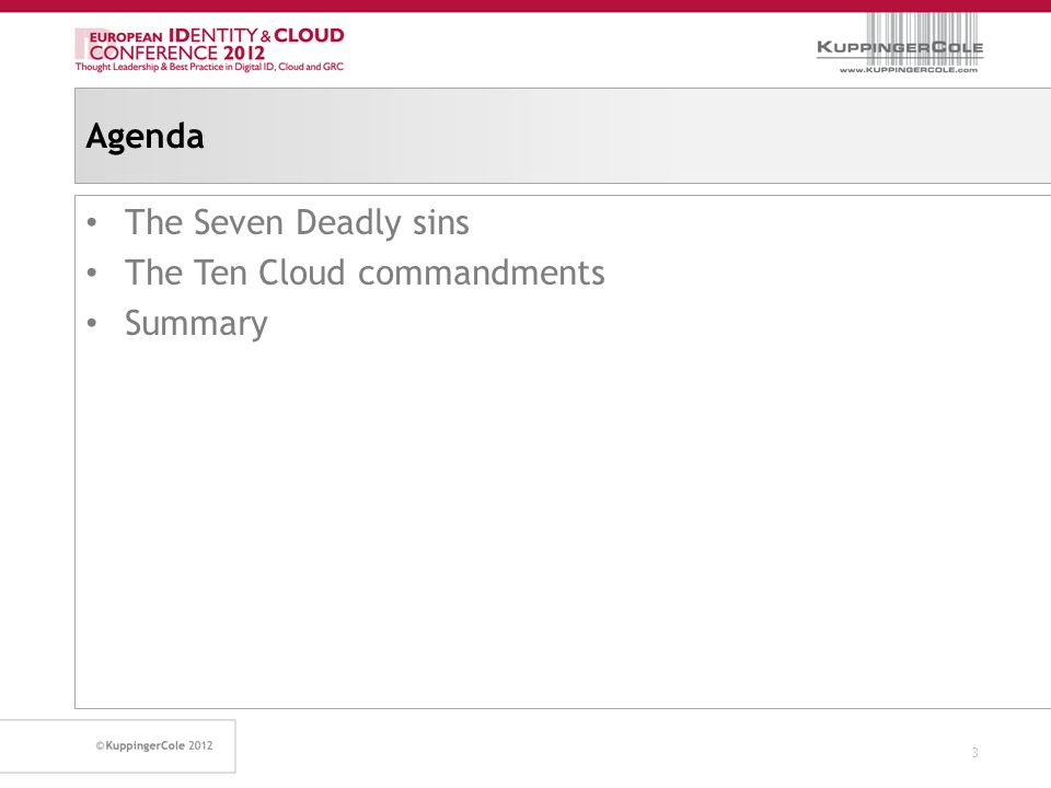 Agenda The Seven Deadly sins The Ten Cloud commandments Summary 3