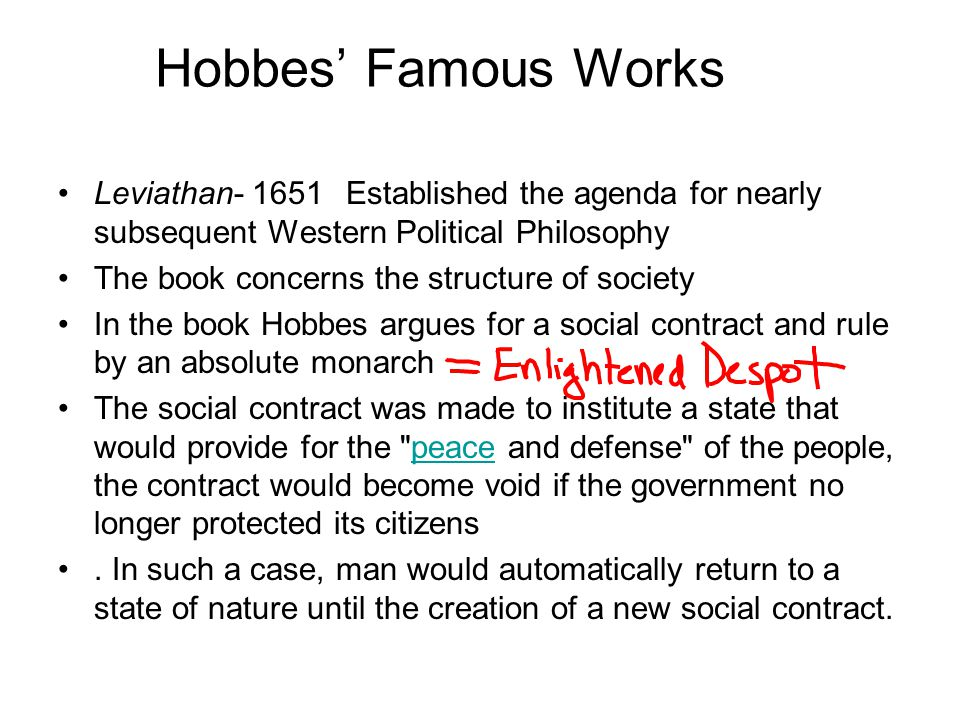 Historical or Contemporary Examples to Support Hobbes Views English Civil War Success of Enlightened Despots
