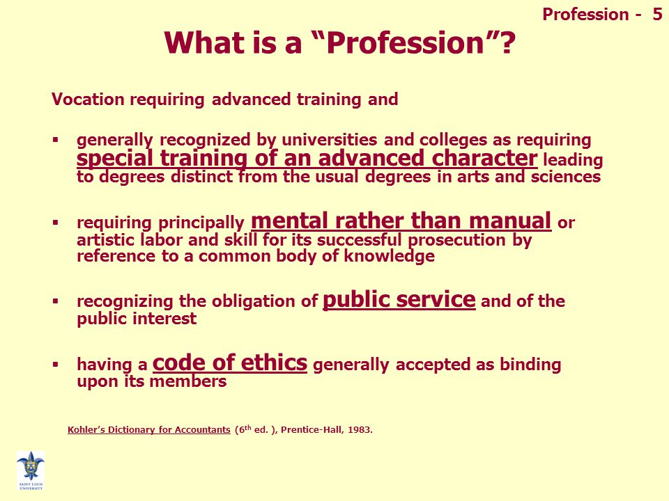 Profession - 5 What is a Profession .