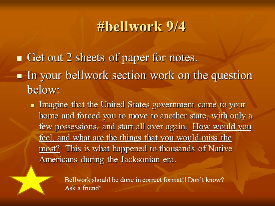 #bellwork 9/4 #bellwork 9/4 Get out 2 sheets of paper for notes.