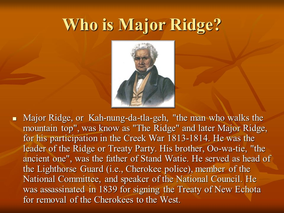 Who is Major Ridge.