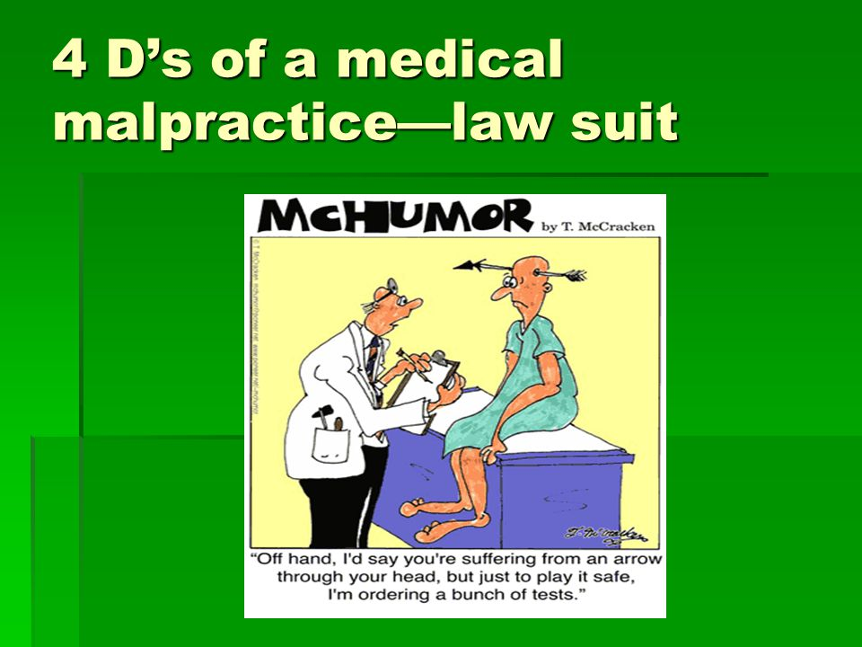 4 D's of a medical malpractice—law suit