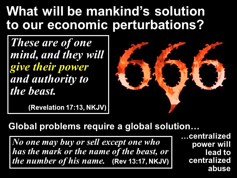 What will be mankind's solution to our economic perturbations.
