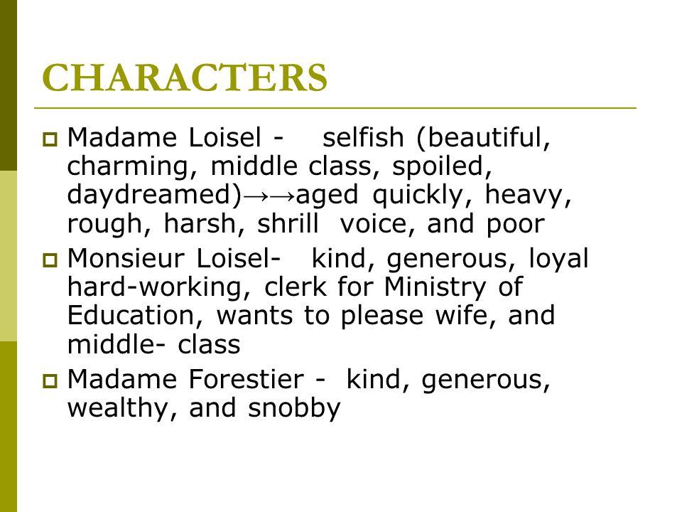 Direct Essays - Madame Loisel