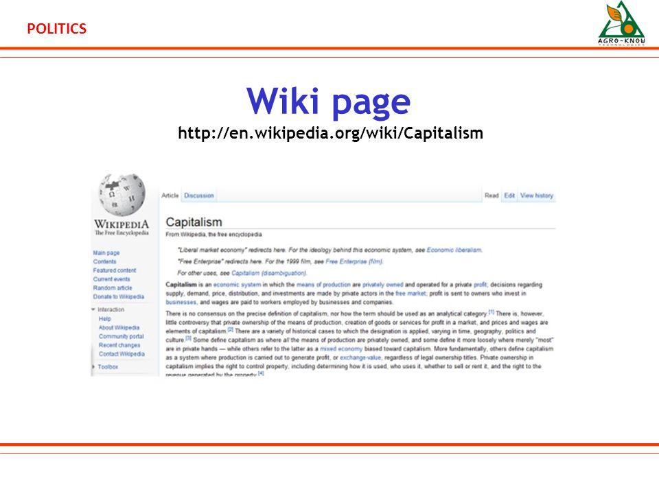 POLITICS Wiki page http://en.wikipedia.org/wiki/Capitalism